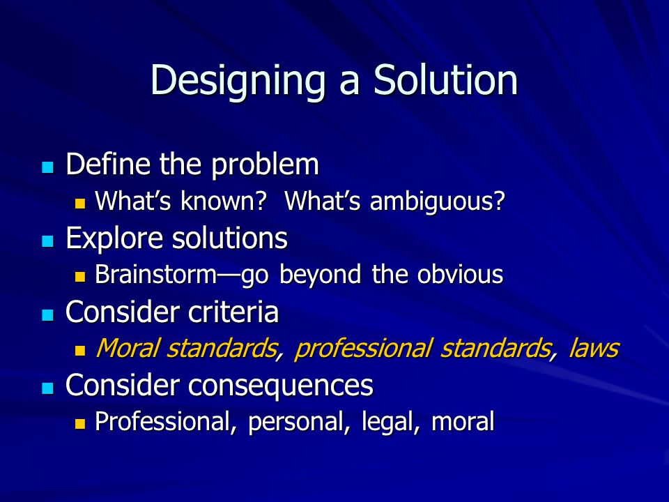 Designing a Solution Define the problem Define the problem What's known.