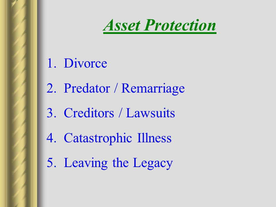 Asset Protection Divorce Predator / Remarriage 3.