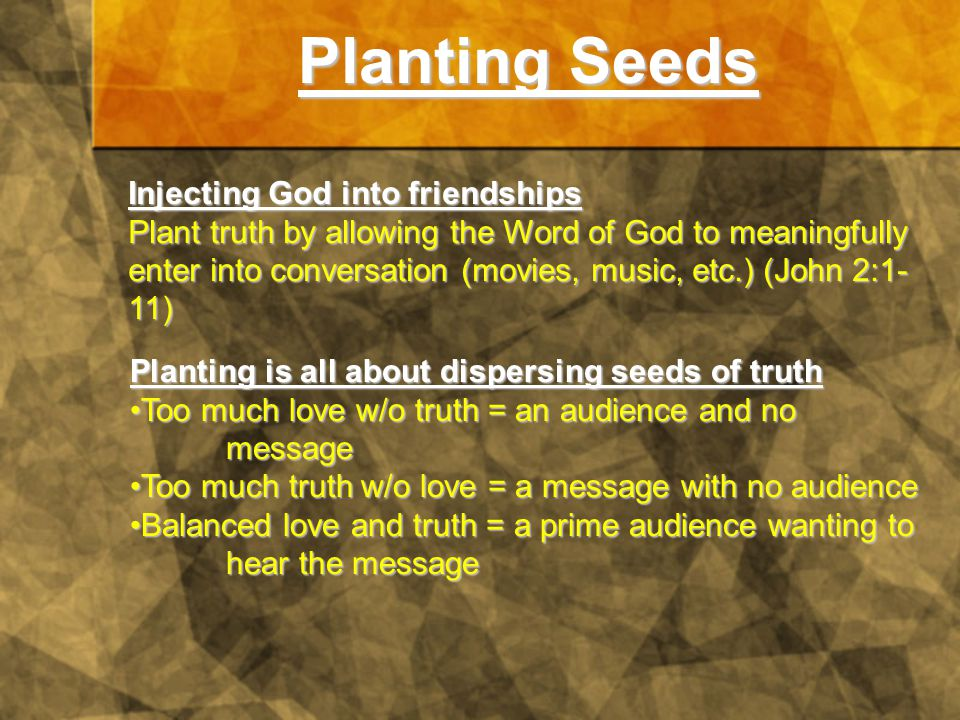 Practicing Planting Share truth with your CHRISTIAN_friends.