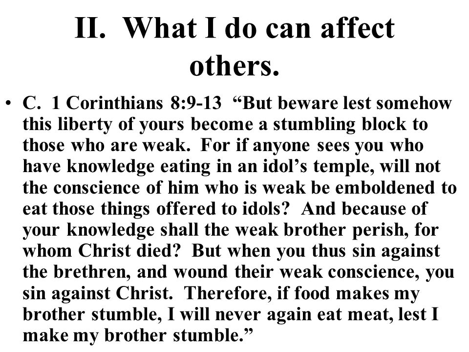 II. What I do can affect others. C.