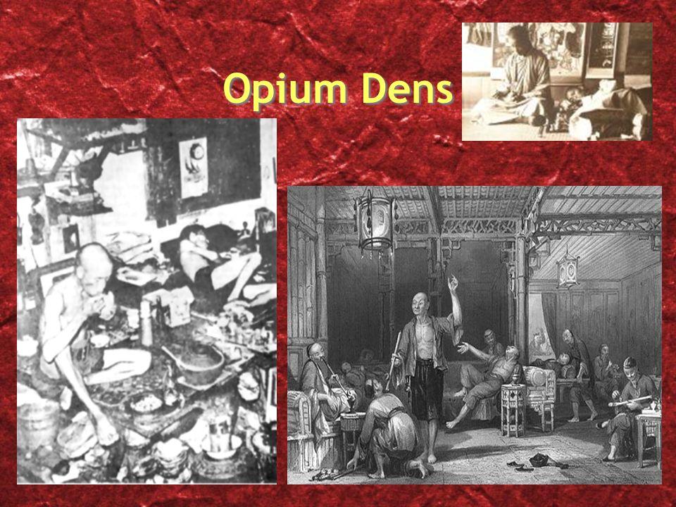 Opium Dens