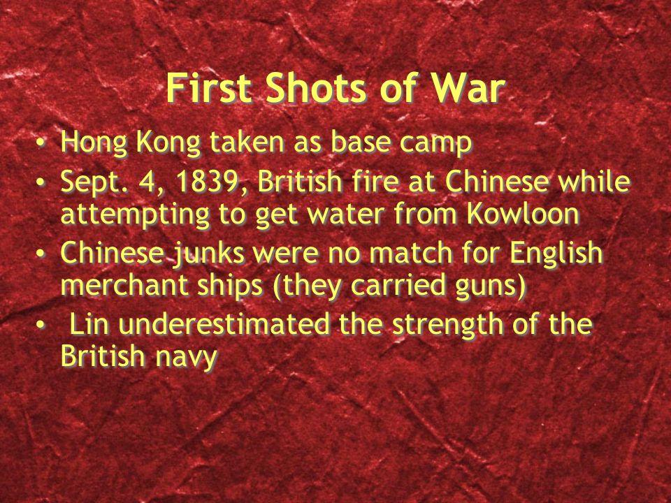 First Shots of War Hong Kong taken as base camp Sept.