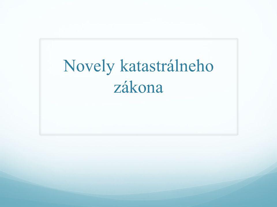 Novely katastrálneho zákona
