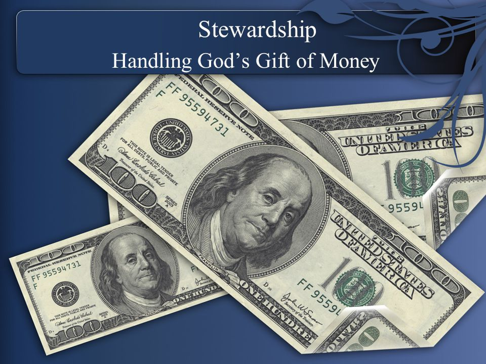 Stewardship Handling God's Gift of Money
