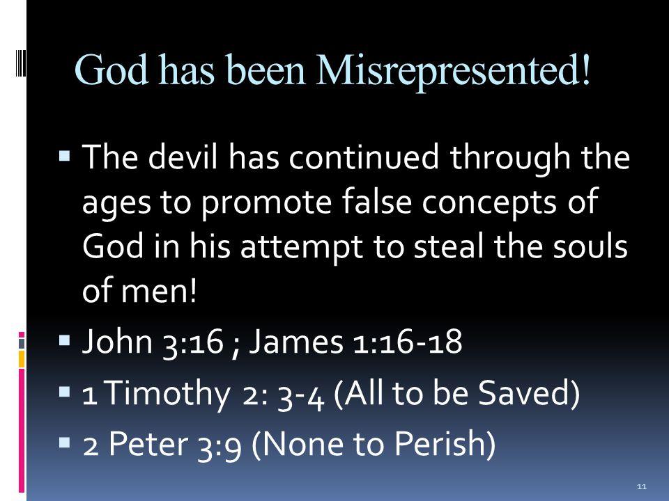 God has been Misrepresented.