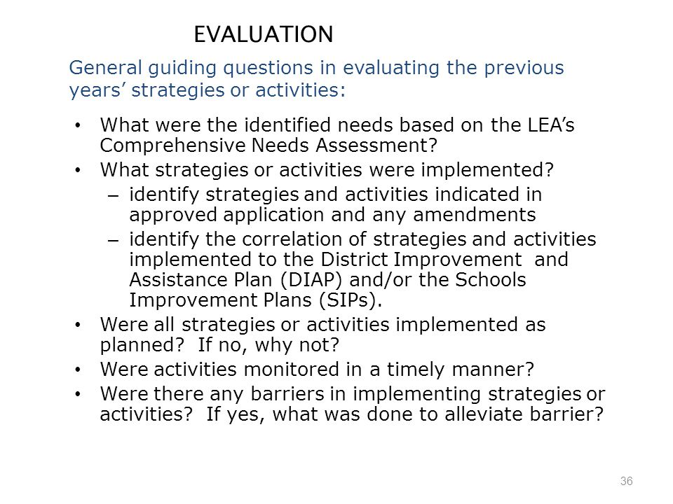 36 EVALUATION What were the identified needs based on the LEA's Comprehensive Needs Assessment.