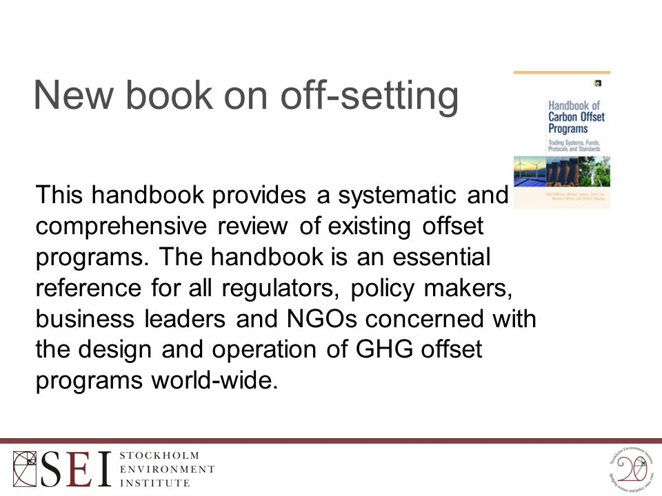 New book on off-setting This handbook provides a systematic and comprehensive review of existing offset programs. The handbook is an essential referen