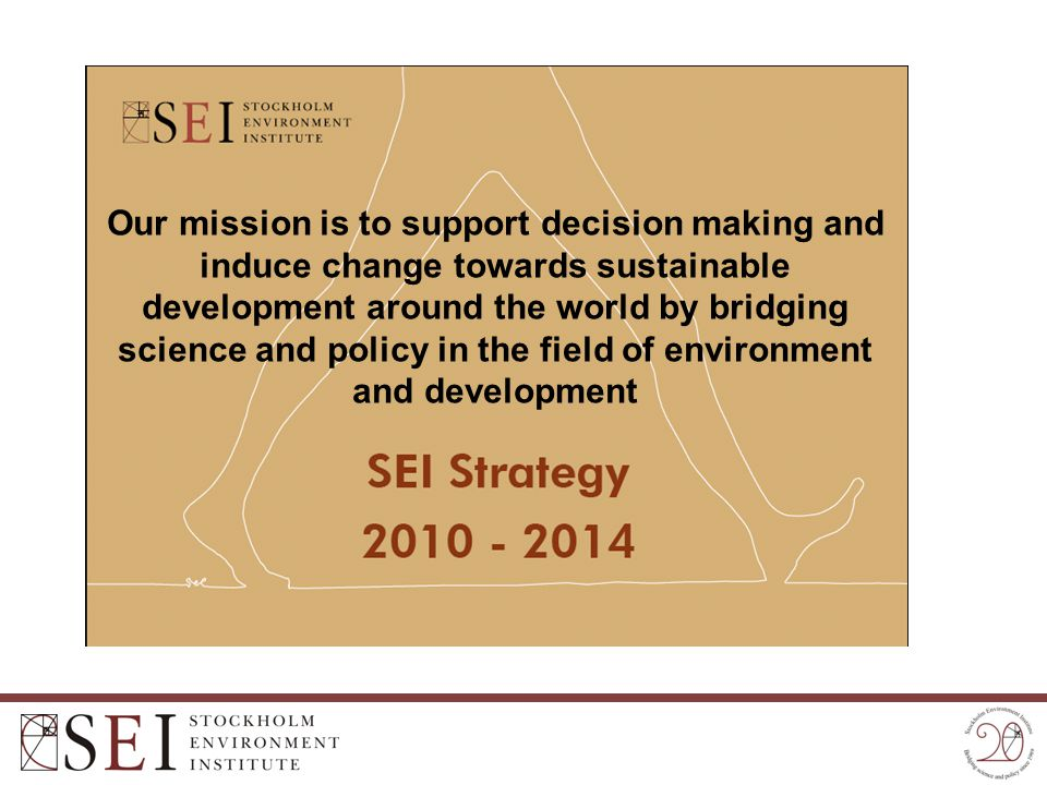 Our mission is to support decision making and induce change towards sustainable development around the world by bridging science and policy in the fie