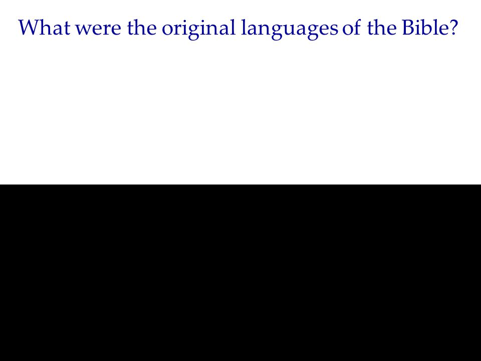 What were the original languages of the Bible