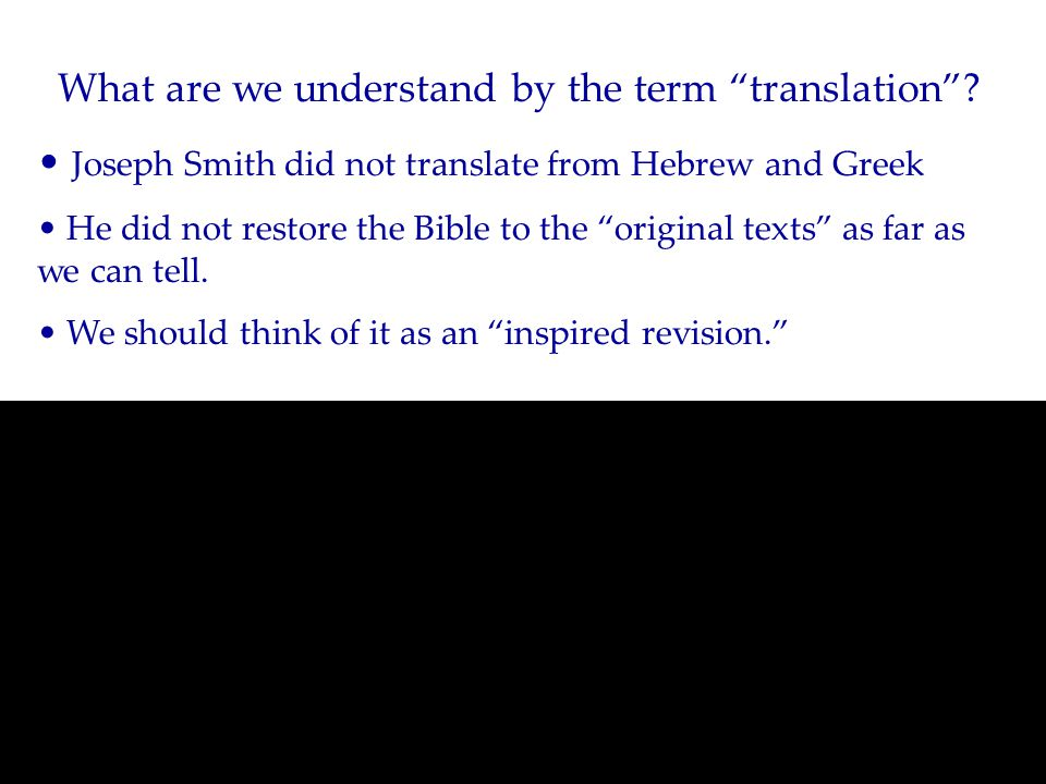 What are we understand by the term translation .