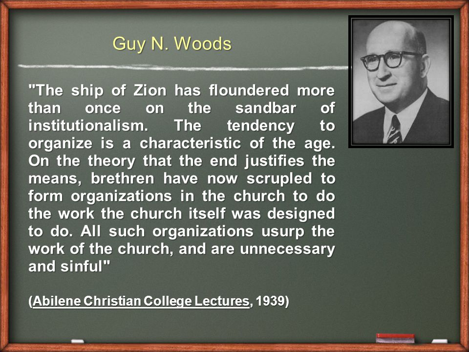 The ship of Zion has floundered more than once on the sandbar of institutionalism.