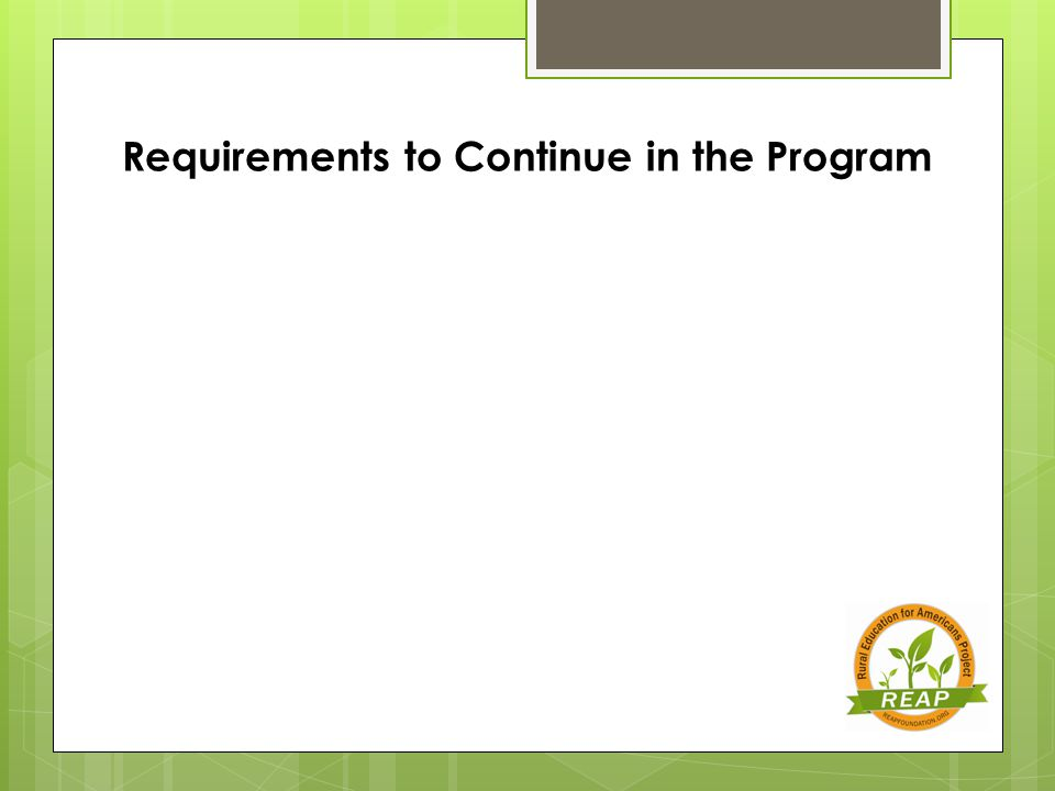 Requirements to Continue in the Program