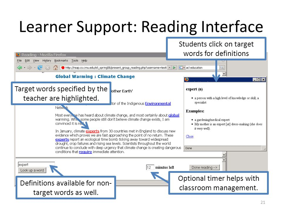 Learner Support: Reading Interface 21 Optional timer helps with classroom management.
