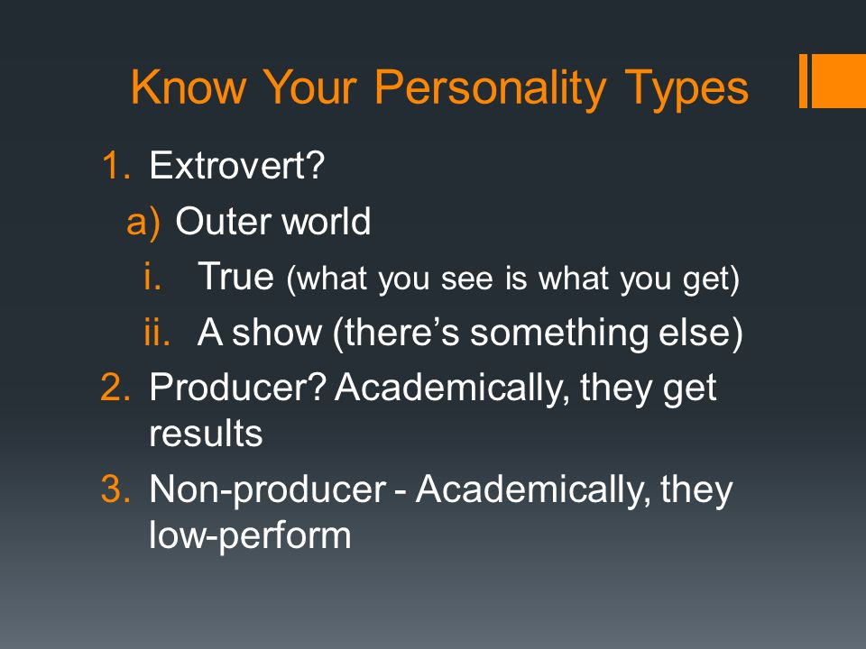 Know Your Personality Types 1.Introvert.