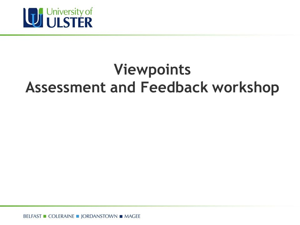 Viewpoints Assessment and Feedback workshop