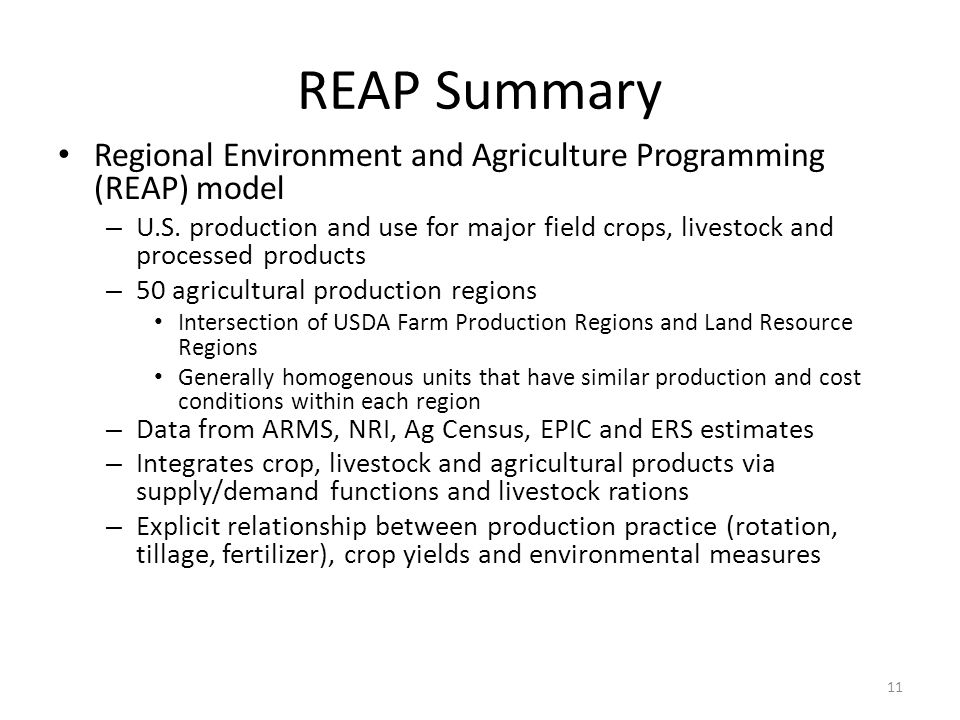 REAP Summary Regional Environment and Agriculture Programming (REAP) model – U.S.