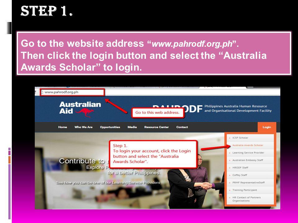 STEP 2.U se your email address to login.