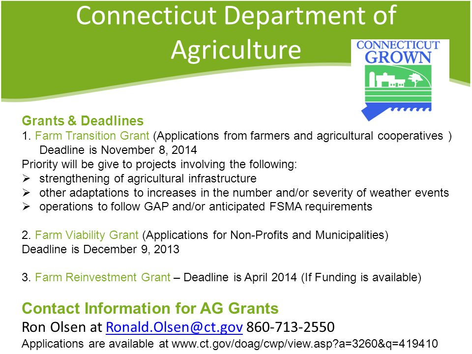 Connecticut Department of Agriculture Grants & Deadlines 1.