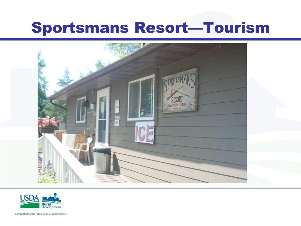 Sportsmans Resort—Tourism