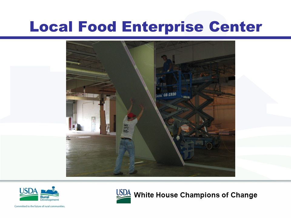 Local Food Enterprise Center White House Champions of Change