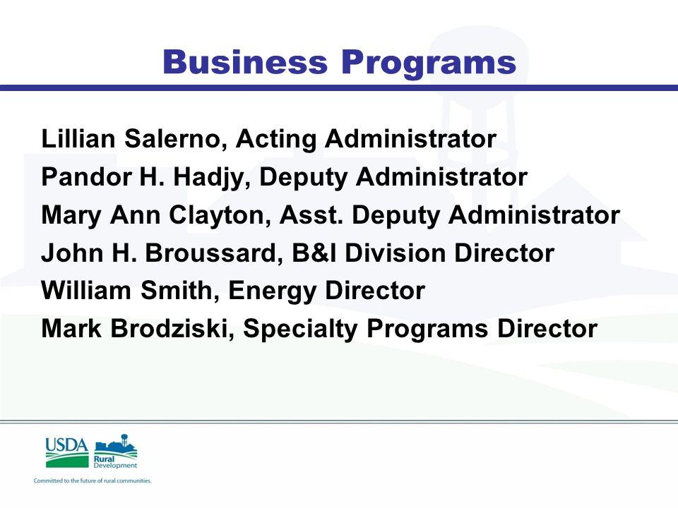 Business Programs Lillian Salerno, Acting Administrator Pandor H.
