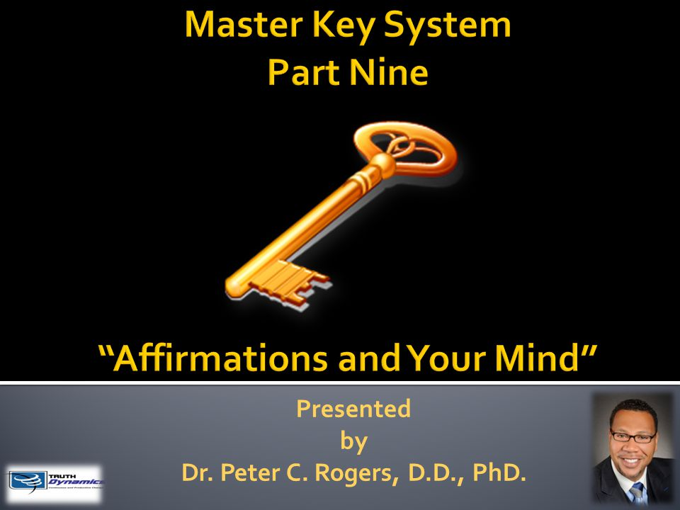Presented by Dr. Peter C. Rogers, D.D., PhD.