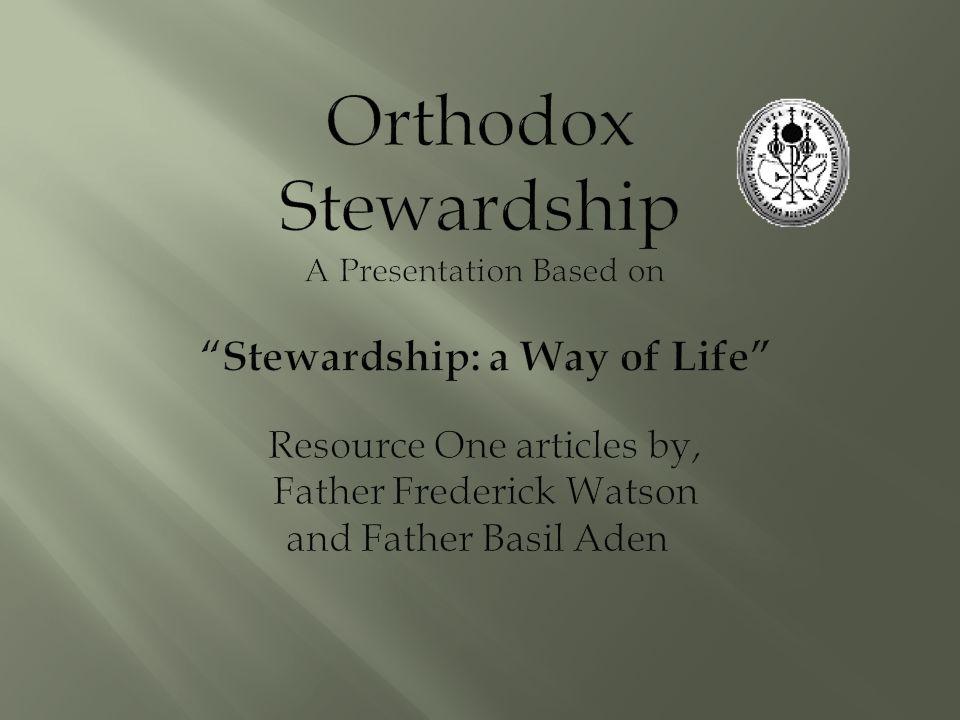 Rewards of Stewardship *Life *Salvation *God's Love *God with us Already Bestowed Stewardship is Thanksgiving Instead of Reward.