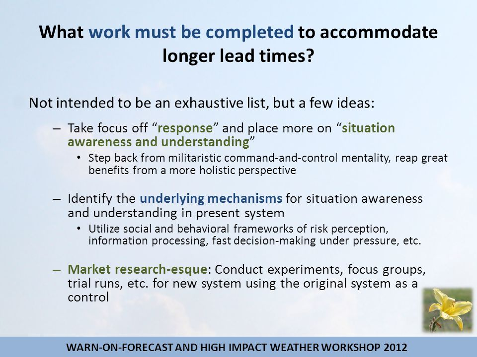 "What work must be completed to accommodate longer lead times? Not intended to be an exhaustive list, but a few ideas: – Take focus off ""response"" and"