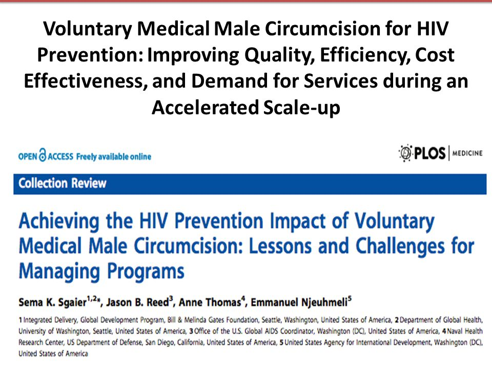 Voluntary Medical Male Circumcision for HIV Prevention: Improving Quality, Efficiency, Cost Effectiveness, and Demand for Services during an Accelerat