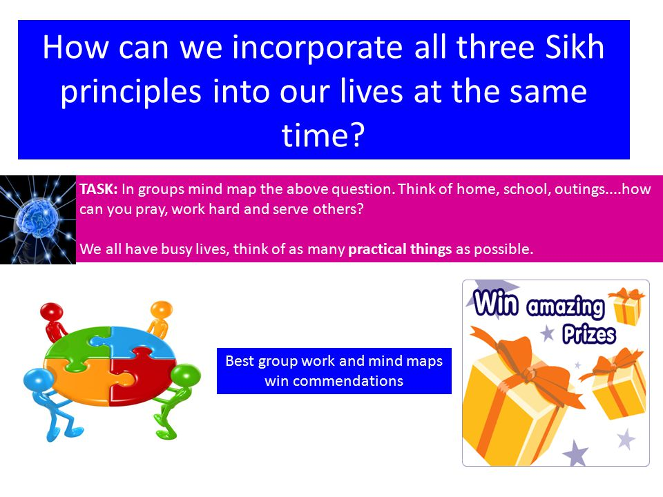 How can we incorporate all three Sikh principles into our lives at the same time.