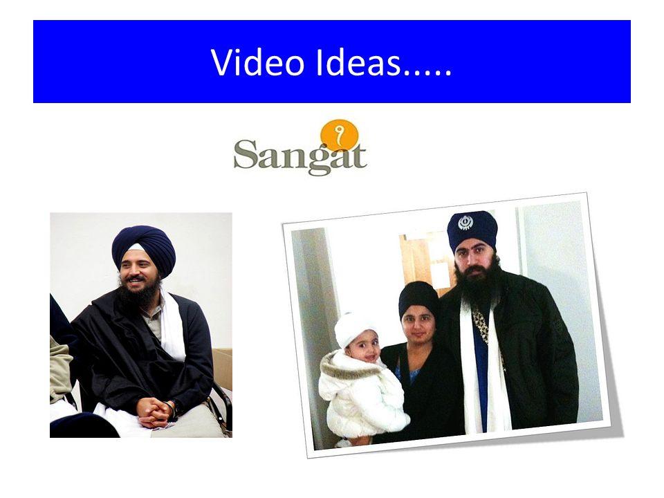 Video Ideas.....