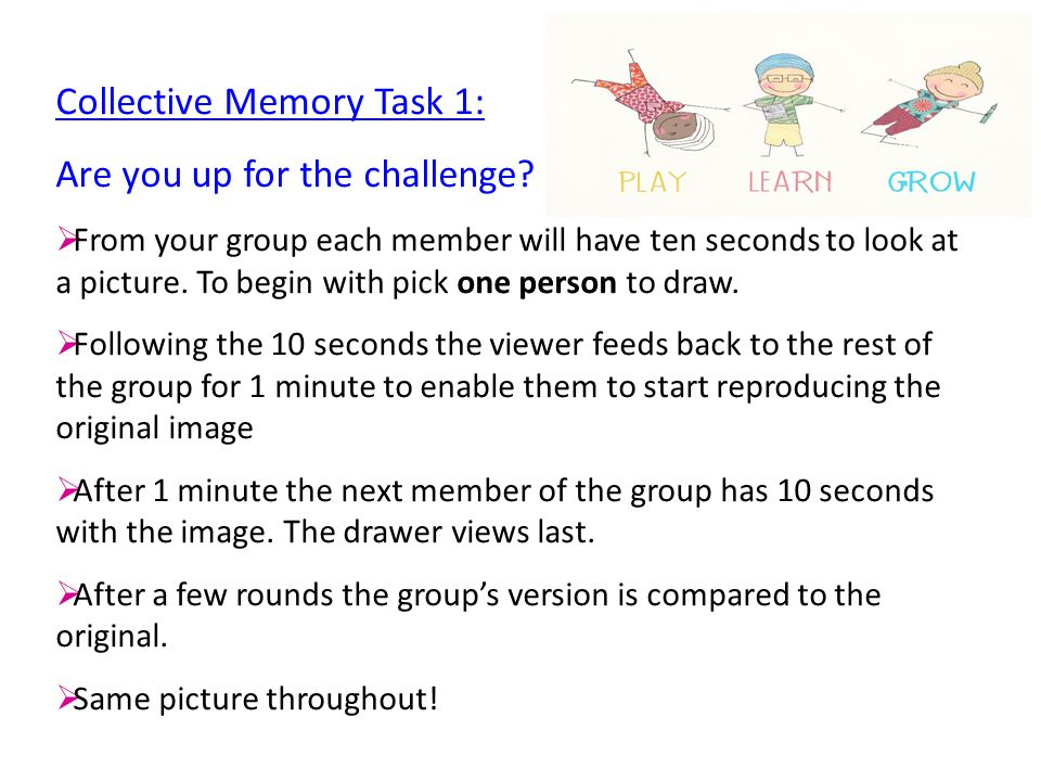 Collective Memory Task 1: Are you up for the challenge.