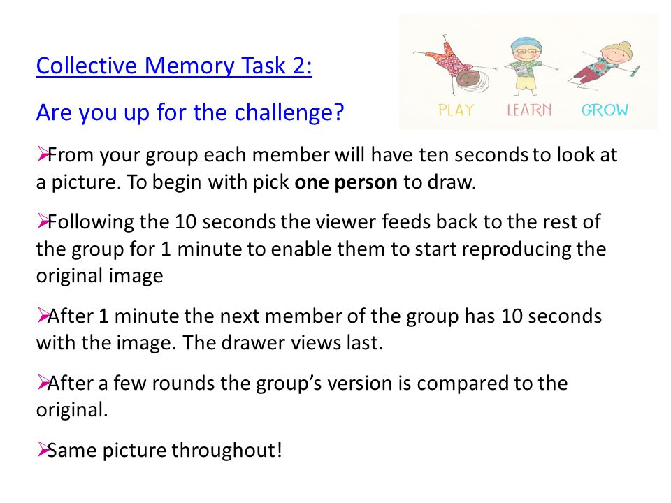 Collective Memory Task 2: Are you up for the challenge.