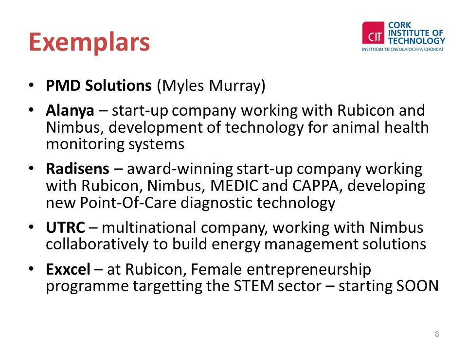Exemplars PMD Solutions (Myles Murray) Alanya – start-up company working with Rubicon and Nimbus, development of technology for animal health monitori