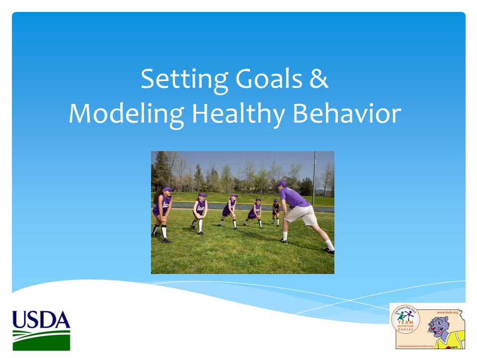 Setting Goals & Modeling Healthy Behavior