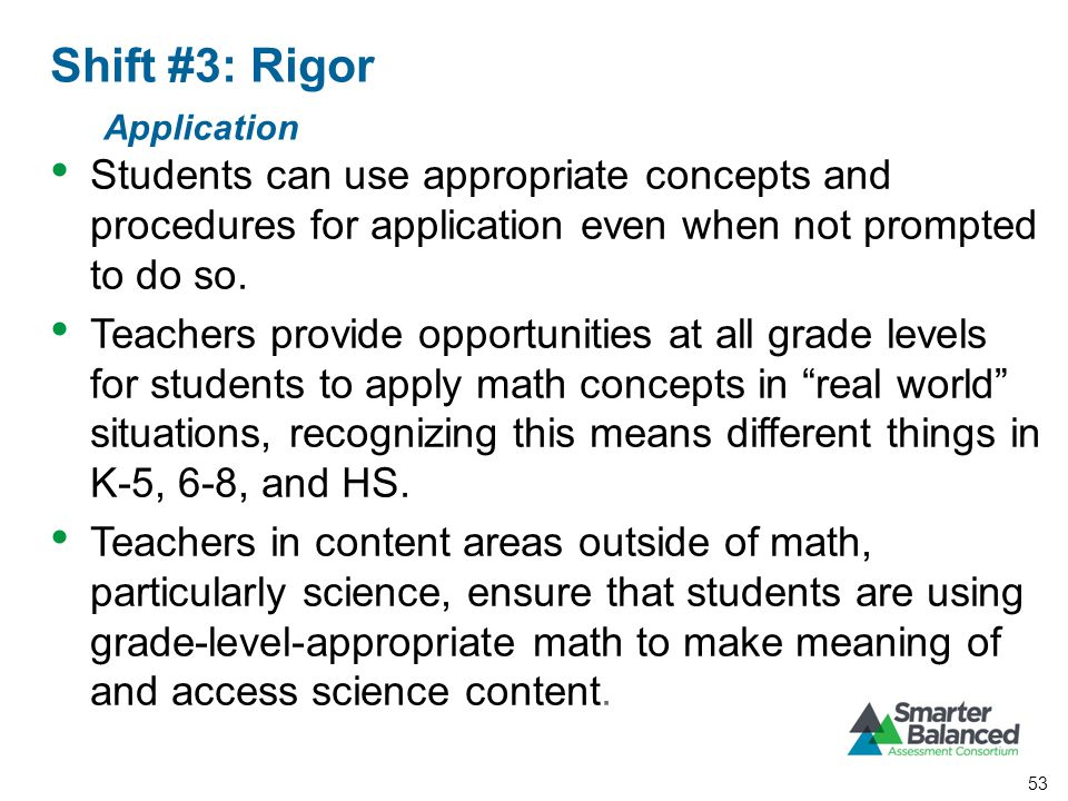 Students can use appropriate concepts and procedures for application even when not prompted to do so.
