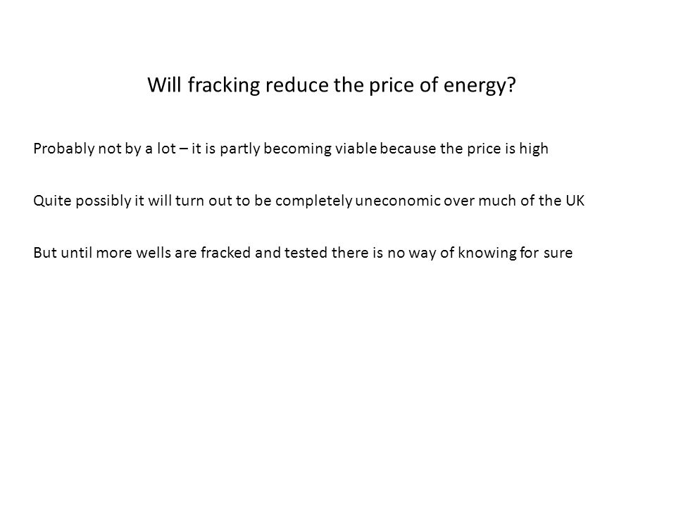 Will fracking reduce the price of energy.