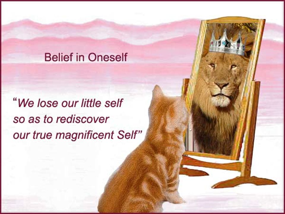SELF EMPOWERMENT! SELF-CONFIDENCE Self Satisfaction Self Sacrifice Self Realisation