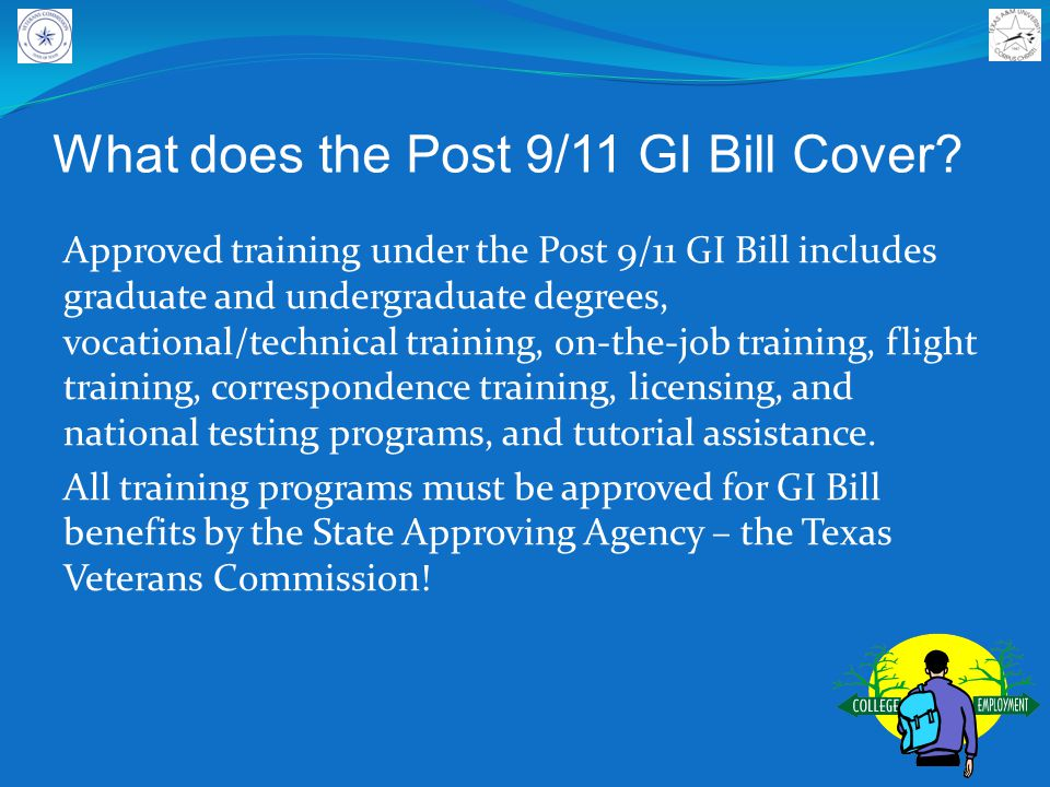 What does the Post 9/11 GI Bill Cover.
