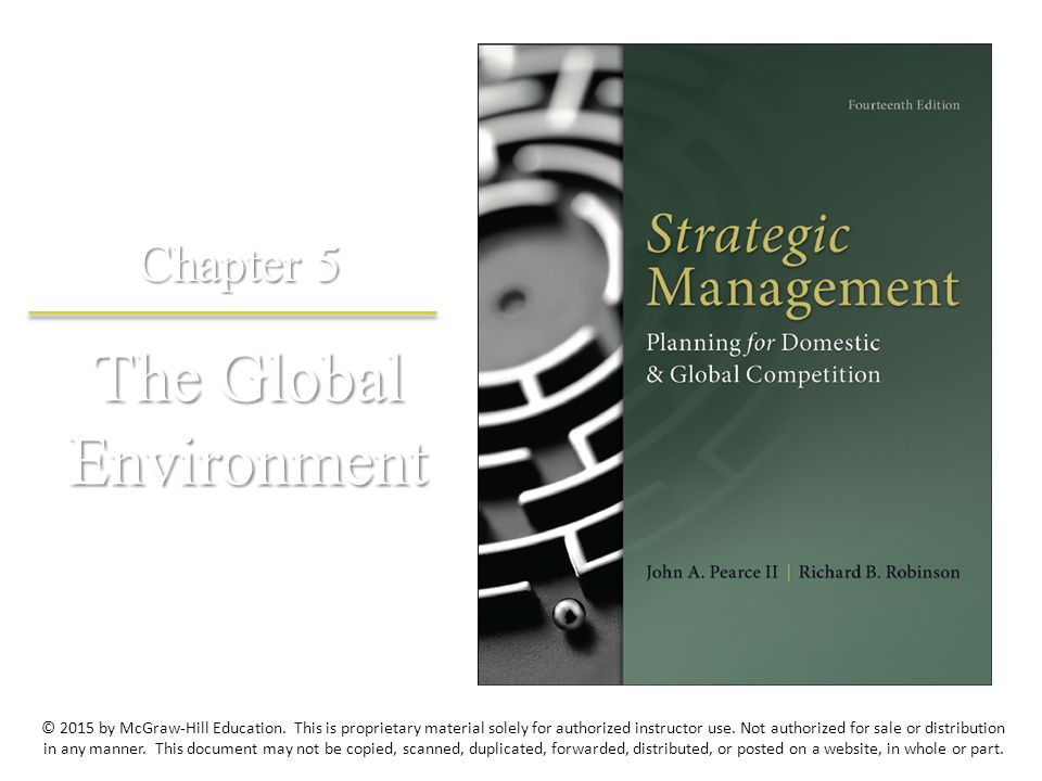 The Global Environment Chapter 5 © 2015 by McGraw-Hill Education. This is proprietary material solely for authorized instructor use. Not authorized fo