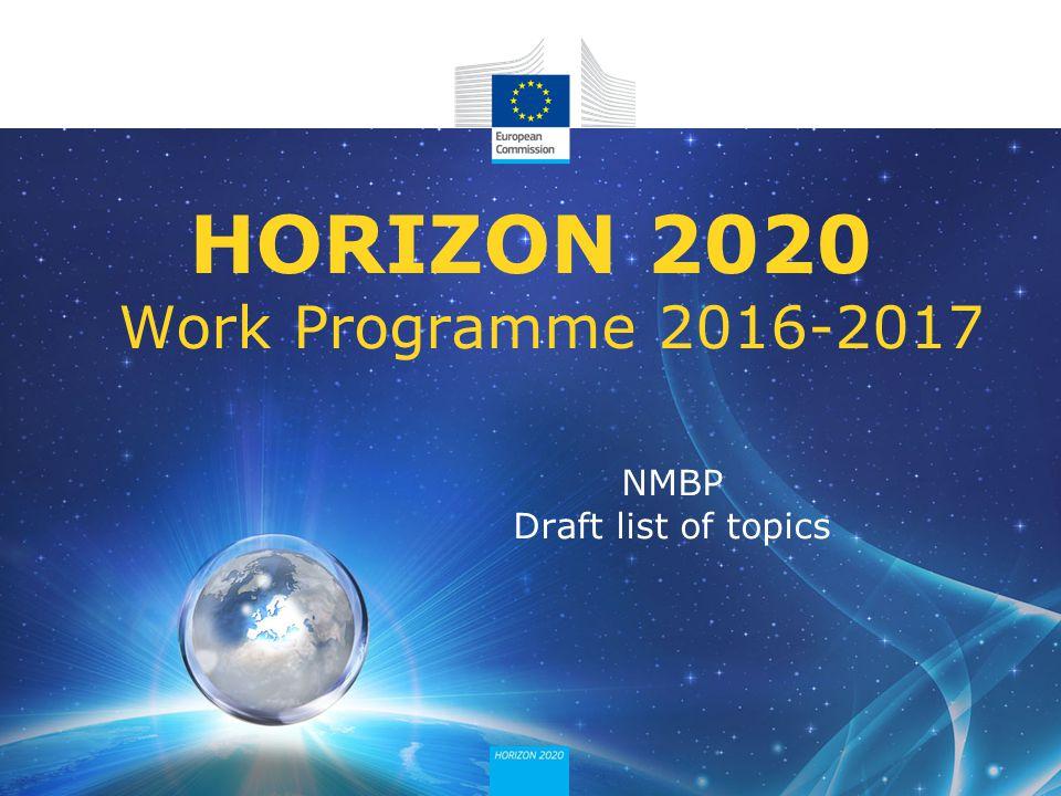 NMBP Draft list of topics HORIZON 2020 Work Programme 2016-2017