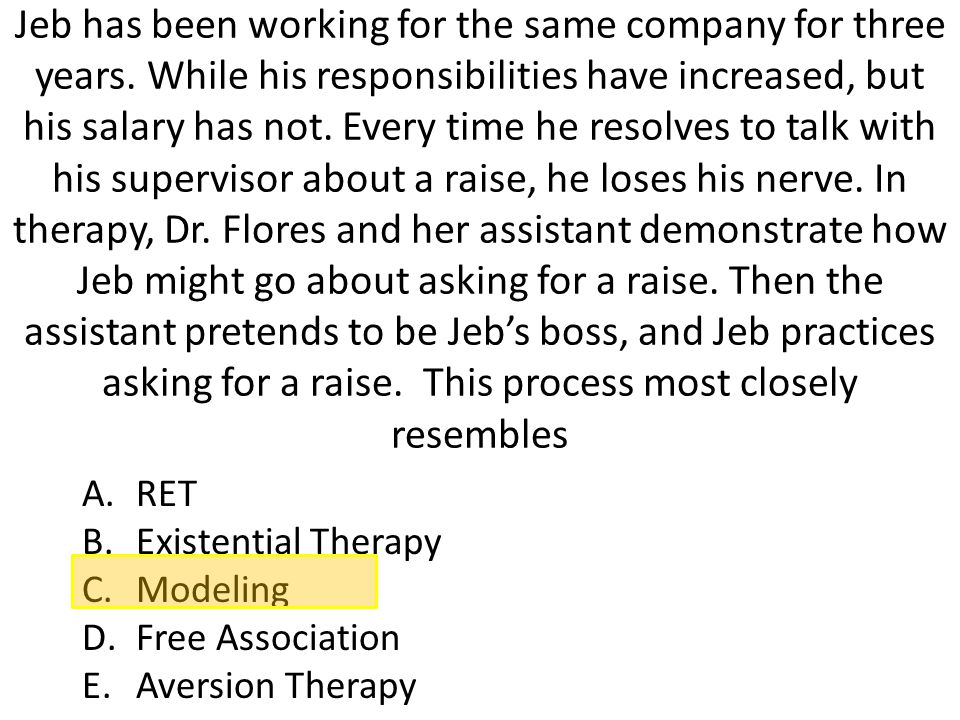 Jeb has been working for the same company for three years. While his responsibilities have increased, but his salary has not. Every time he resolves t
