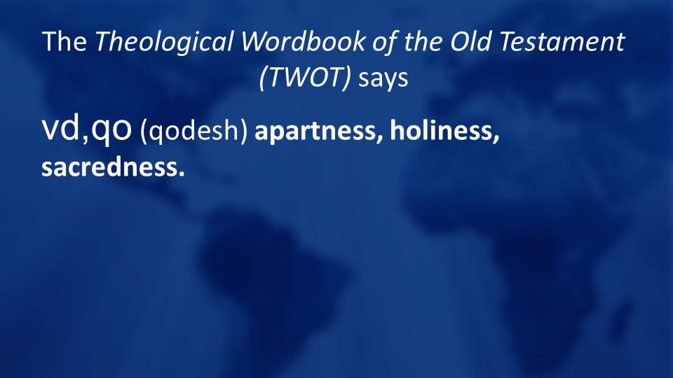 The Theological Wordbook of the Old Testament (TWOT) says vd,qo (qodesh) apartness, holiness, sacredness.