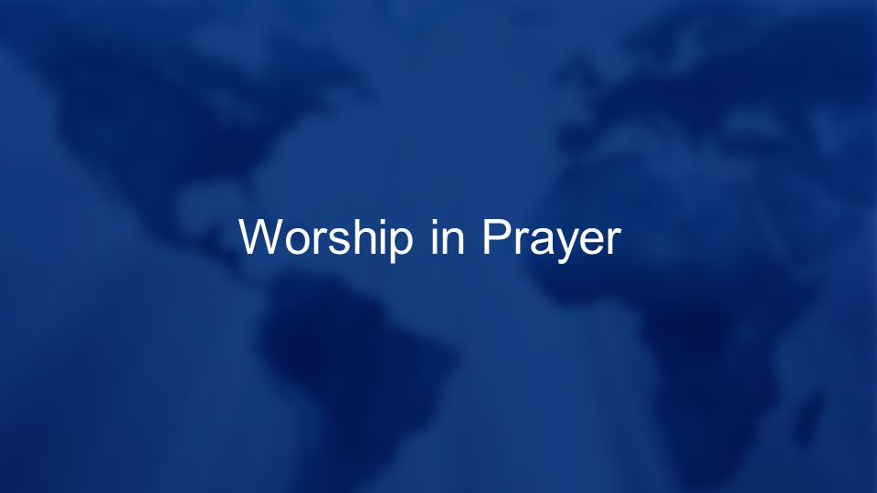 Worship in Prayer