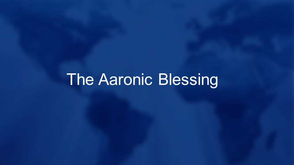 The Aaronic Blessing