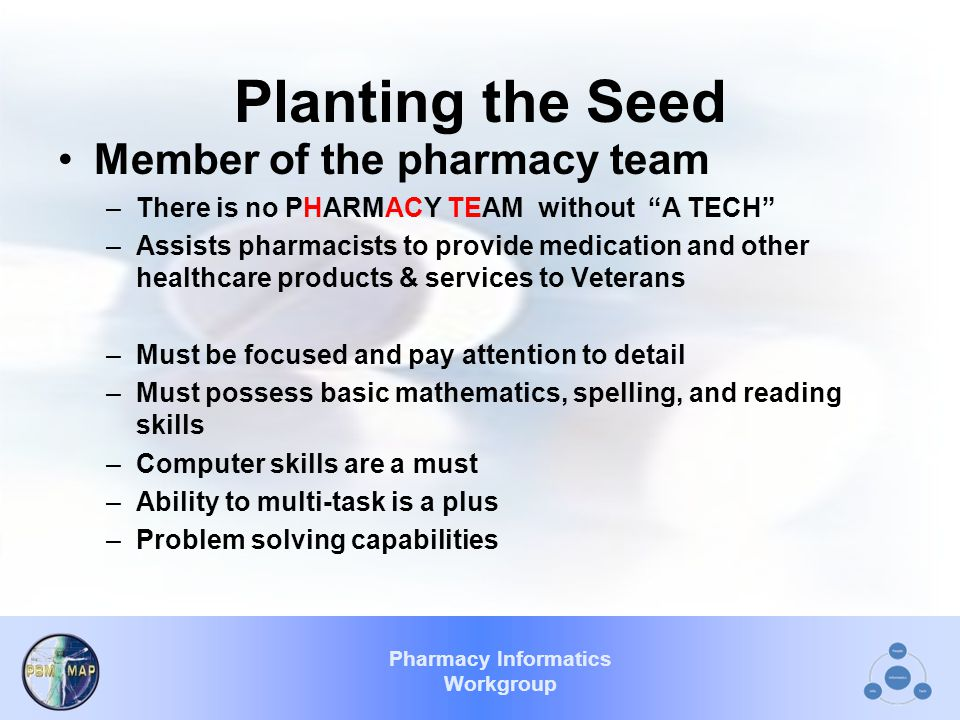 Pharmacy Informatics Workgroup Employment Change Employment of pharmacy technicians and aides is expected to increase by 25 percent from 2008 to 2018.