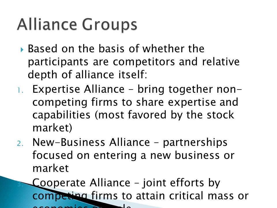  Based on the basis of whether the participants are competitors and relative depth of alliance itself: 1.