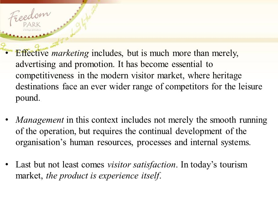Effective marketing includes, but is much more than merely, advertising and promotion.