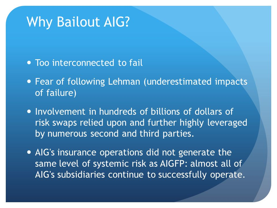 Why Bailout AIG.