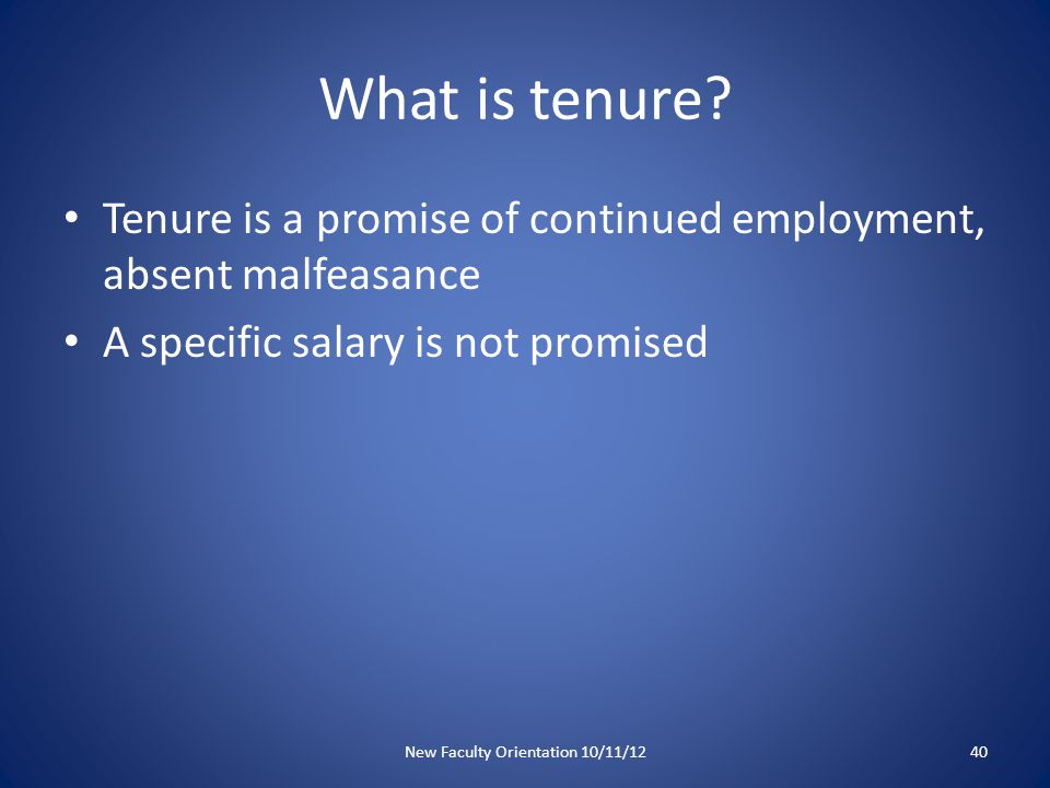 What is tenure.